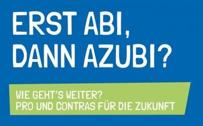 Erst Abi, dann Azubi?
