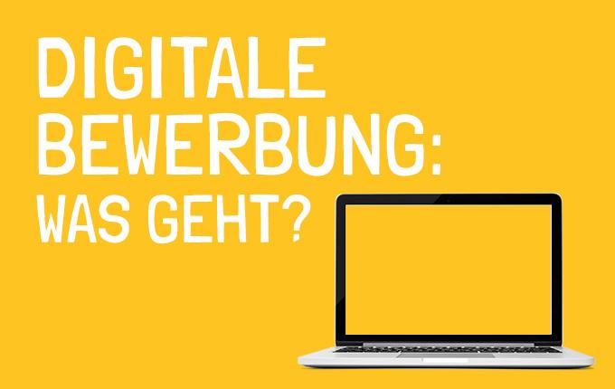 Digitale Bewerbung: Was geht?