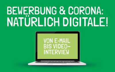 Bewerbung & Corona: Natürlich Digitale!