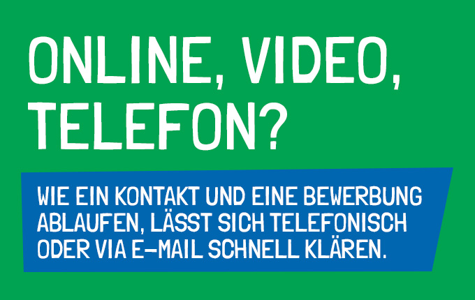 Online, Video, Telefon?