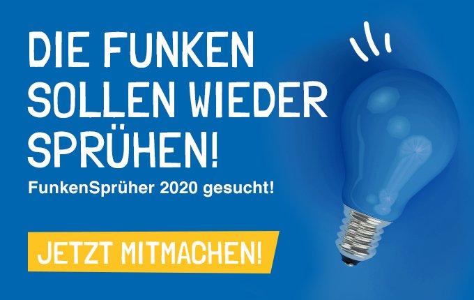 FunkenSprüher 2020 gesucht!